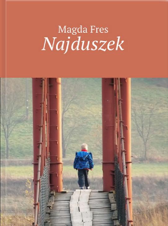Ukazała się kolejna powieść Magdy Fres pt. Najduszek