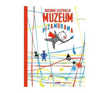Pizamorama_Muzeum książka dla dzieci
