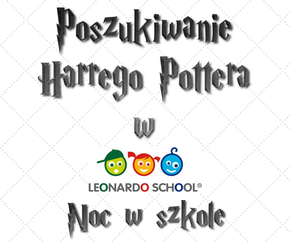 Nocowanie w Szkole Leader School - Poszukiwanie Harrego Pottera