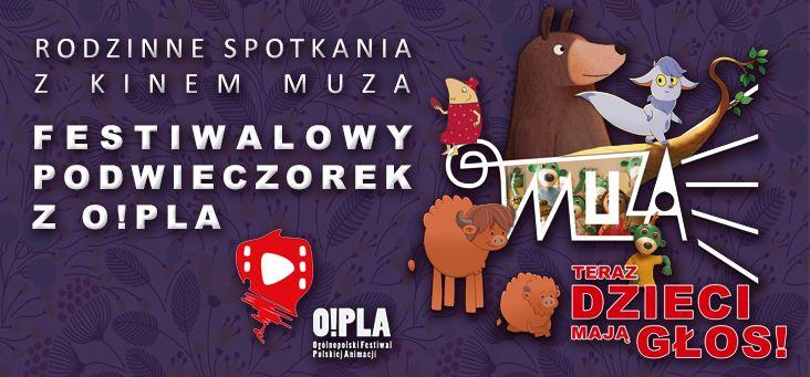 Rodzinne Spotkania z Kinem MUZA - Festiwalowy Podwieczorek