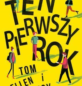 Ten pierwszy rok - książka dla nastolatków