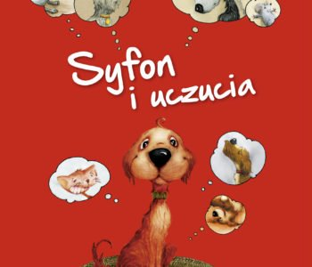 Syfon i uczucia. Konkurs z psem Syfonem