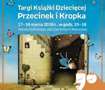 Zapisy na niezwykłe warsztaty w ramach Targów Książki Dziecięcej Przecinek i Kropka
