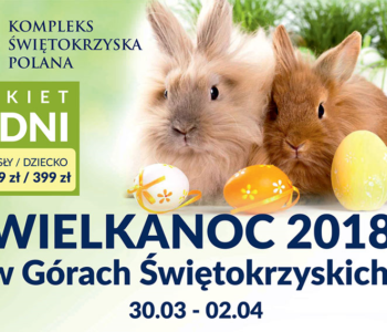 Wielkanoc 2018 w Górach Świętokrzyskich