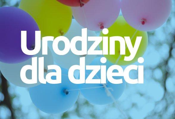 Niezapomniane urodziny dla dziecka wklubie LaLoba Centrum Kobiet