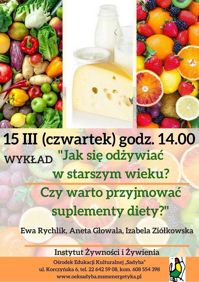 Wykład - Jak się odżywiać w starszym wieku? Instytut Żywności i Żywienia
