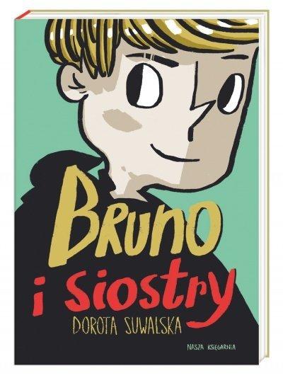 Bruno i siostry - ciepła i pełna humoru książka