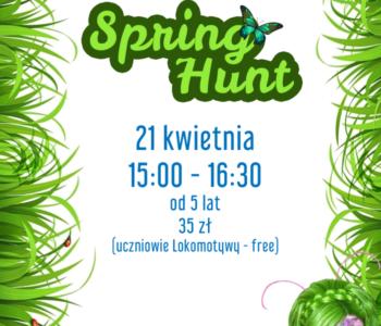 Polowanie na wiosnę w Lokomotywie