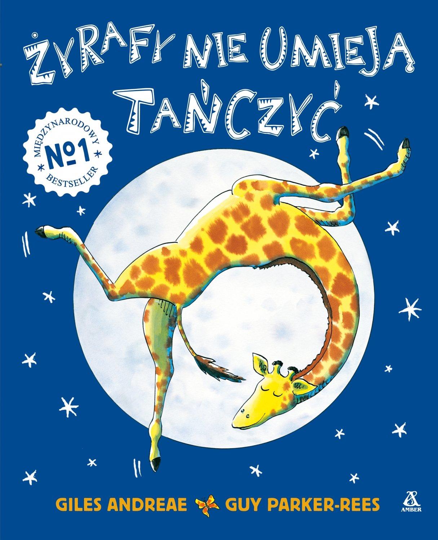 Żyrafy nie umieją tańczyć - kultowa książka dla dzieci