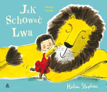 Jak schować Lwa  – pierwszy tom serii tłumaczonej na 18 języków