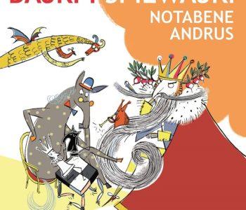 Bajki i Śpiewajki. Notabene Andrus - Ateneum dla dzieci
