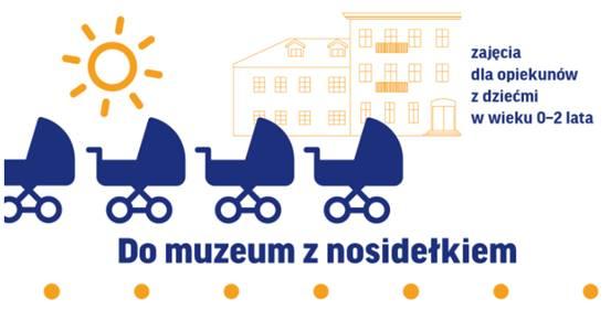 Do muzeum z nosidełkiem: Co nowego na Pradze? Zajęcia dla opiekunów z dziećmi