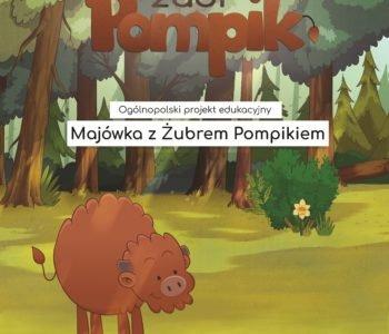 Majówka z Żubrem Pompikiem – startuje ogólnopolski projekt edukacyjny dla przedszkolaków