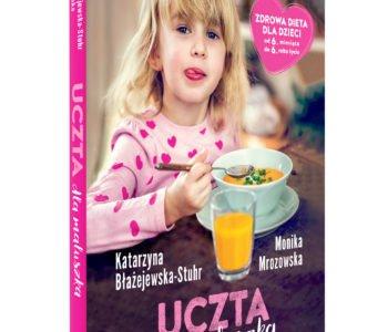 Uczta dla maluszka – książka o kształtowaniu nawyków żywieniowych