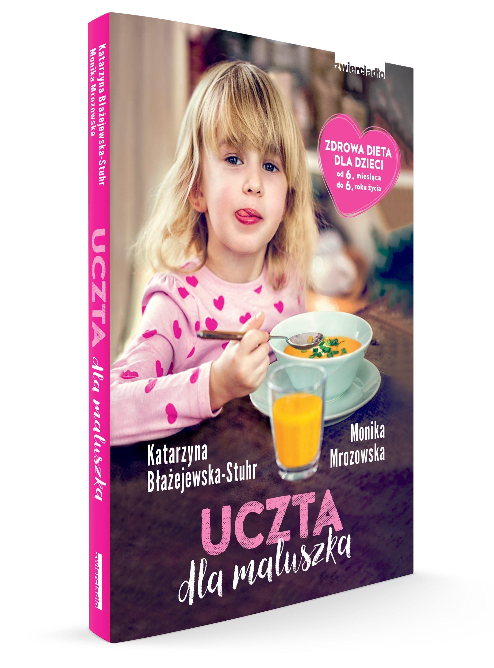 Uczta dla maluszka - książka o kształtowaniu nawyków żywieniowych