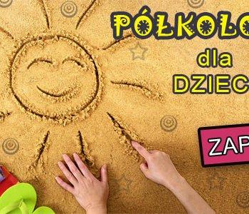Półkolonie dla dzieci w Łodzi