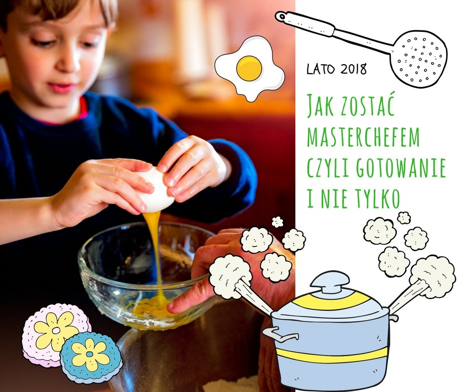 Półkolonie dla dzieci: I Ty możesz zostać Masterchefem