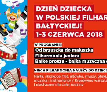 Dzień Dziecka w Filharmonii Bałtyckiej
