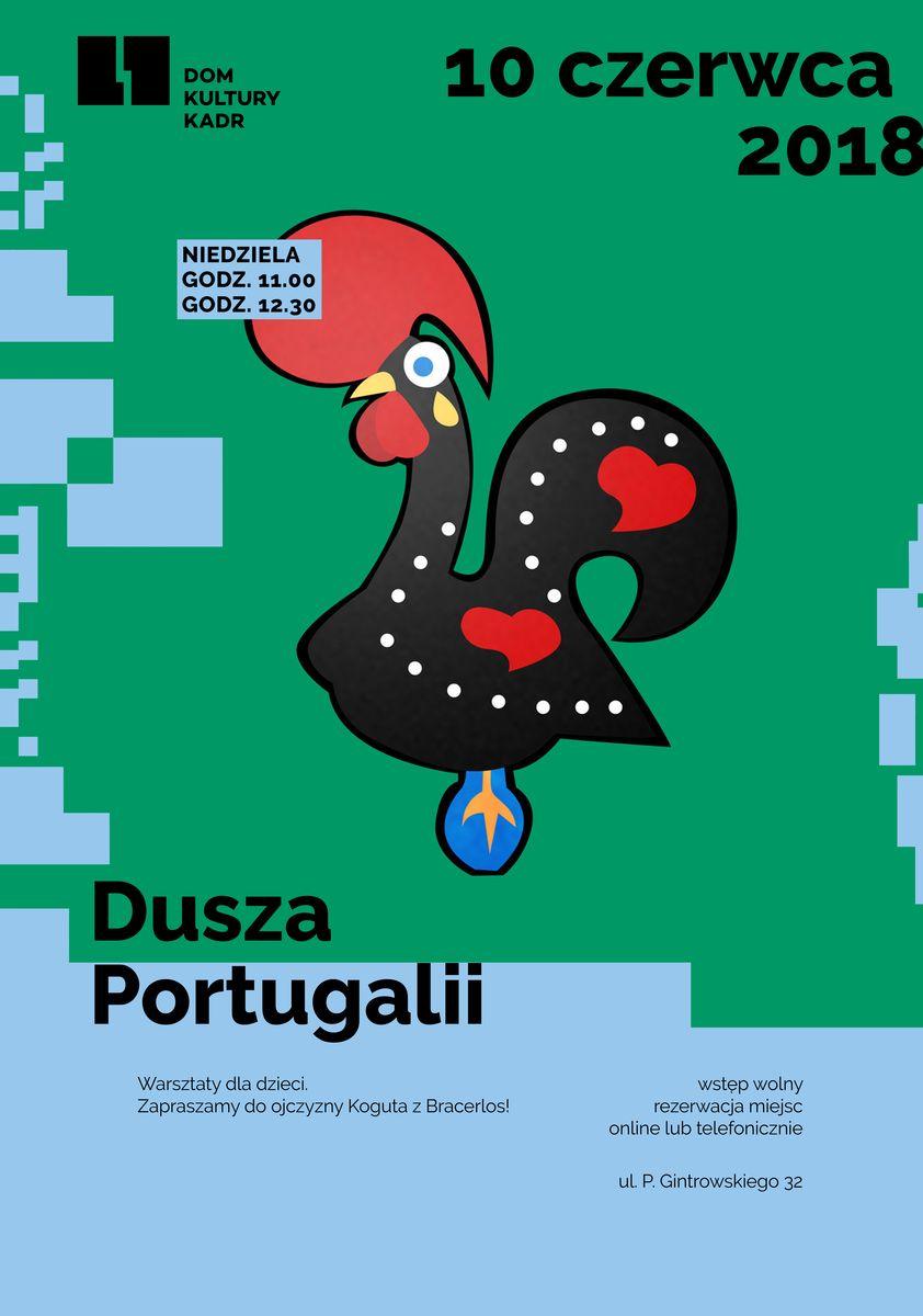 Dusza Portugalii - warsztaty