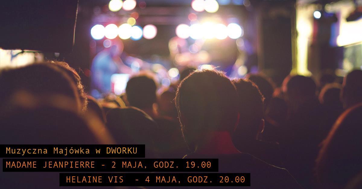 Muzyczna majówka w Dworku - koncerty plenerowe