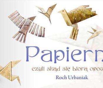 Spotkanie z Rochem Urbaniakiem i plenerowa wystawa ilustracji