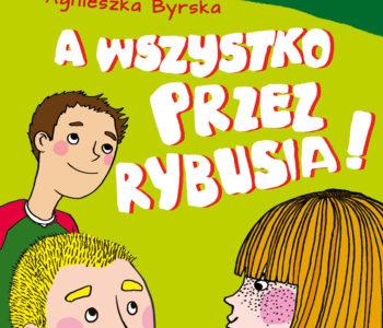 A wszystko przez Rybusia – detektywistyczna książka dla dzieci