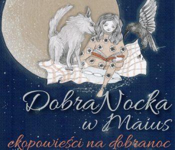 DobraNocka w Maius - wspólne czytanie i zabawy