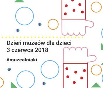 Dzień muzeów dla dzieci