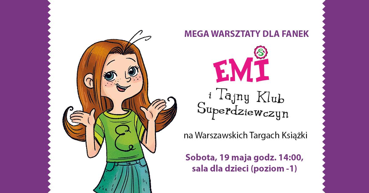 Megawarsztaty dla fanek Emi i Tajnego Klubu Superdziewczyn!