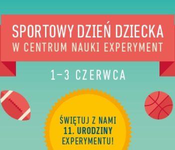 Sportowy Dzień Dziecka w Centrum Nauki Experyment