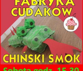 Fabryka Cudaków - chiński smok - bezpłatnie