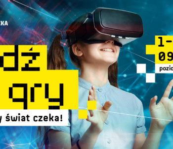 Wybierz się w podróż do wirtualnego świata. Wyjątkowy Dzień Dziecka