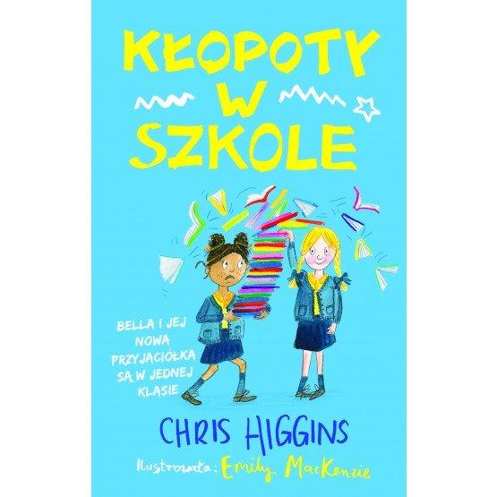 Kłopoty w szkole - książka pełna przygód i humoru