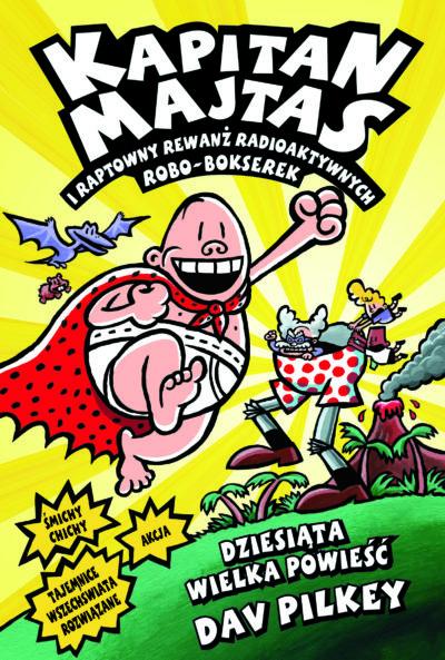 Kapitan Majtas i raptowny rewanż radioaktywnych Robo-Bokserek