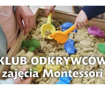 Klub Odkrywców – zajęcia Montessori