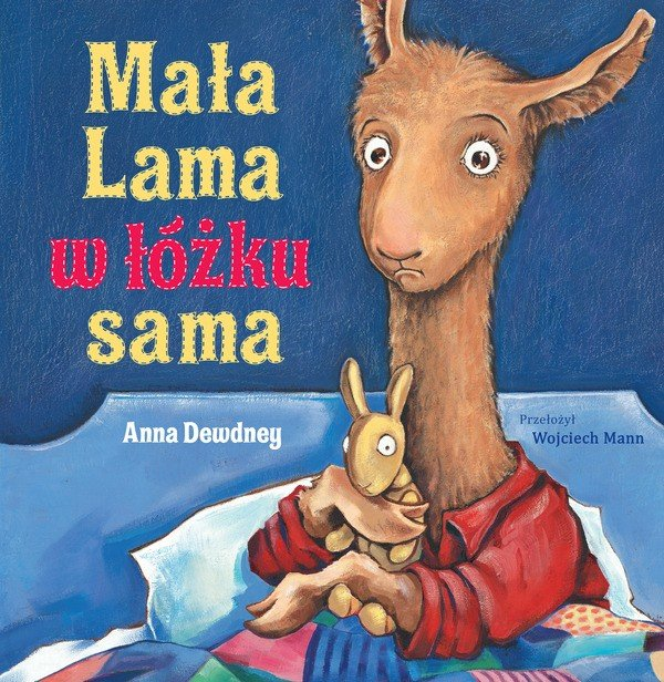 Mała Lama w łóżku sama, recenzja książki