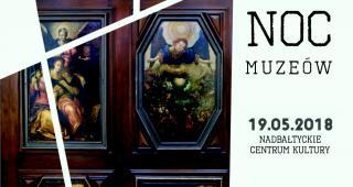 Noc Muzeów w Nadbałtyckim Centrum Kultury