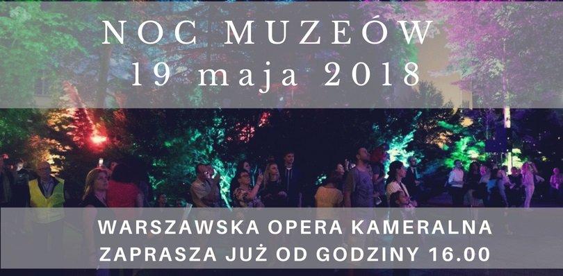 Noc Muzeów 2018 w Warszawskiej Operze Kameralnej