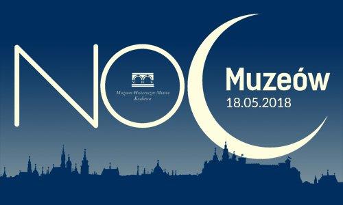 Noc Muzeów 2018 w MHK