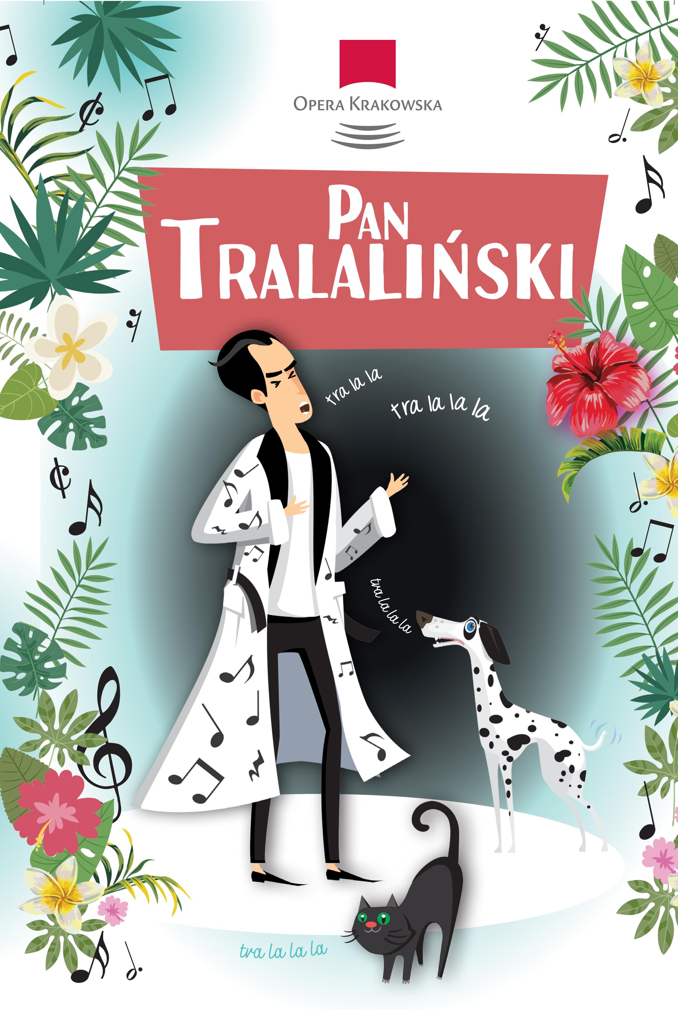 Spektakl dla dzieci Pan Tralaliński w Operze Krakowskiej!