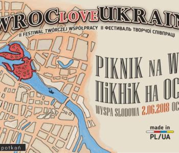WrocloveUkraina – Piknik na Wyspie