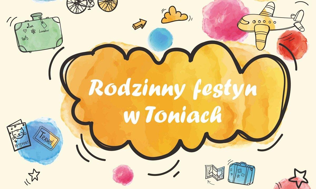 Rodzinny Festyn w Toniach