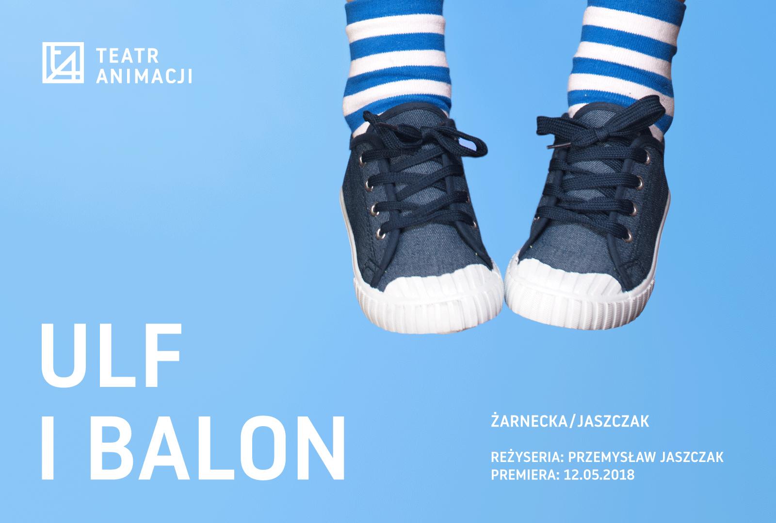 Ulf i Balon - spektakl dla dzieci w Teatrze Animacji
