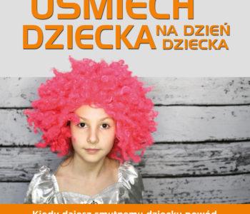 Wywołaj Uśmiech dziecka na dzień dziecka - akcja charytatywna Fundacji Hospicyjnej z Gdańska