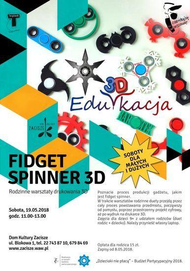 Warsztaty druku 3D: Fidget spinner 3D