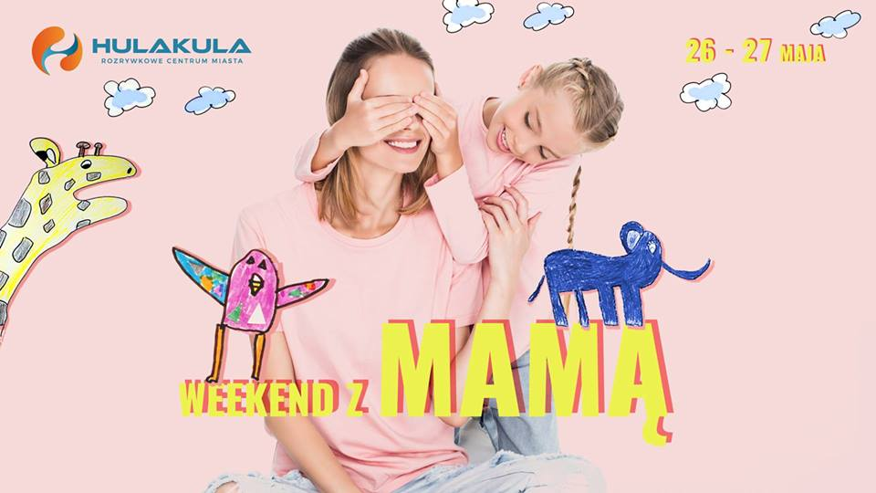 Weekend z mamą w Hula Kula
