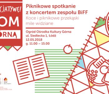 Piknikowe spotkanie + koncert zespołu BiFF w Ośrodku Kultury Górna