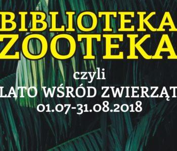 Biblioteka – ZOOteka, czyli lato wśród zwierząt – akcja letnia. Sosnowiec