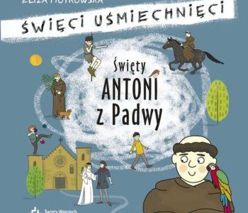 Antoni z Padwy recenzja książki dla dzieci