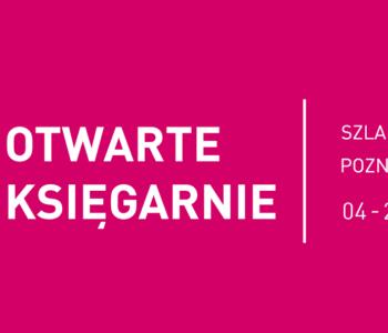 Otwarte Księgarnie - Szlakiem poznańskich księgarni